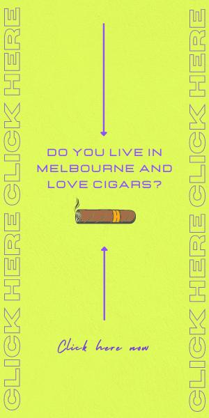 Cigars Melbourne